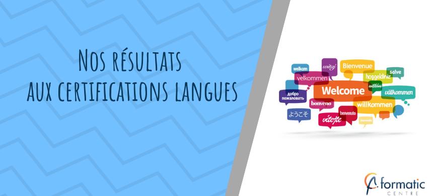 résultats aux certifications langues
